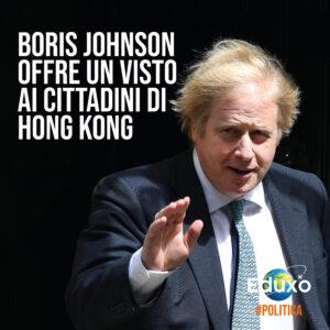 Read more about the article Boris Johnson offre un Visto ai cittadini di Hong Kong