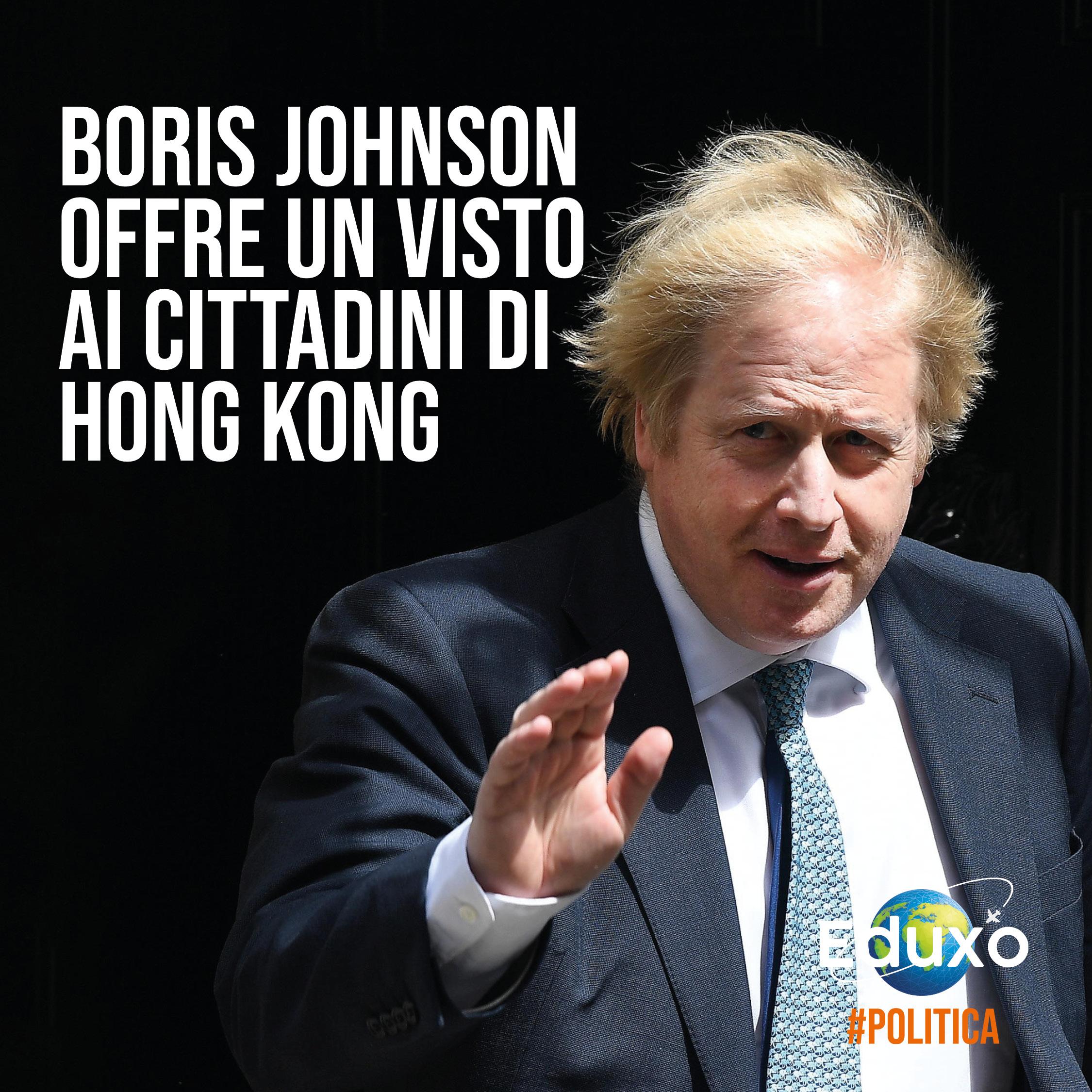 You are currently viewing Boris Johnson offre un Visto ai cittadini di Hong Kong