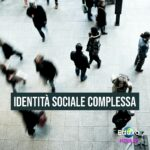 Read more about the article L'identità sociale complessa