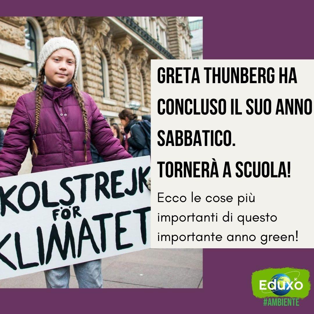 You are currently viewing Greta Thunberg ha concluso il suo anno sabbatico e tornerà a scuola! Ecco le cose più importanti di questo importante anno green!