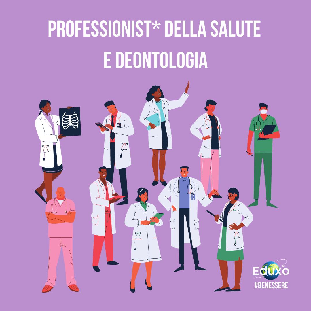 Professionist* della salute e deontologia