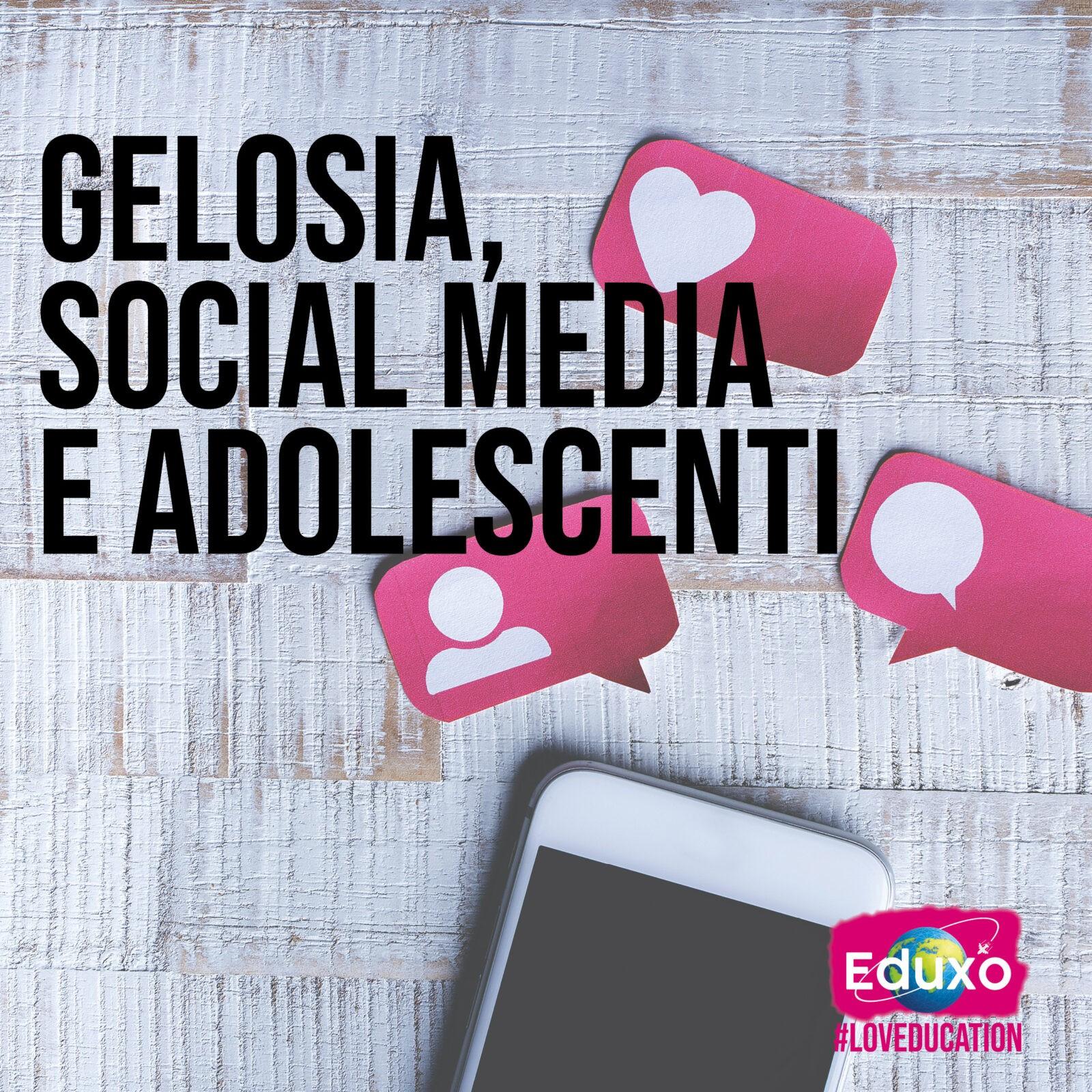 You are currently viewing Gelosia, social media e adolescenti