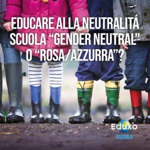 Read more about the article Promozione della pratica neutra nella scuola
