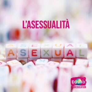 Read more about the article L'asessualità