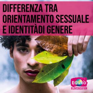 Read more about the article Qual è la differenza tra orientamento sessuale e identità di genere?