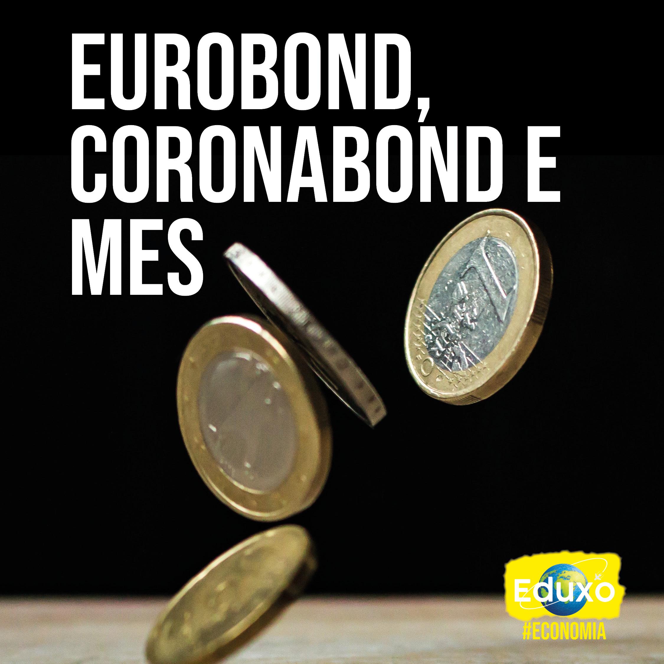 You are currently viewing Eurobond, Coronabond e MES