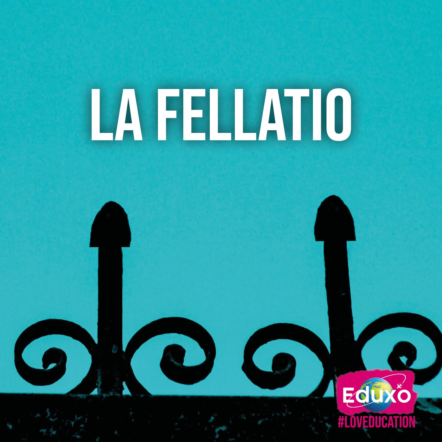 You are currently viewing La fellatio
