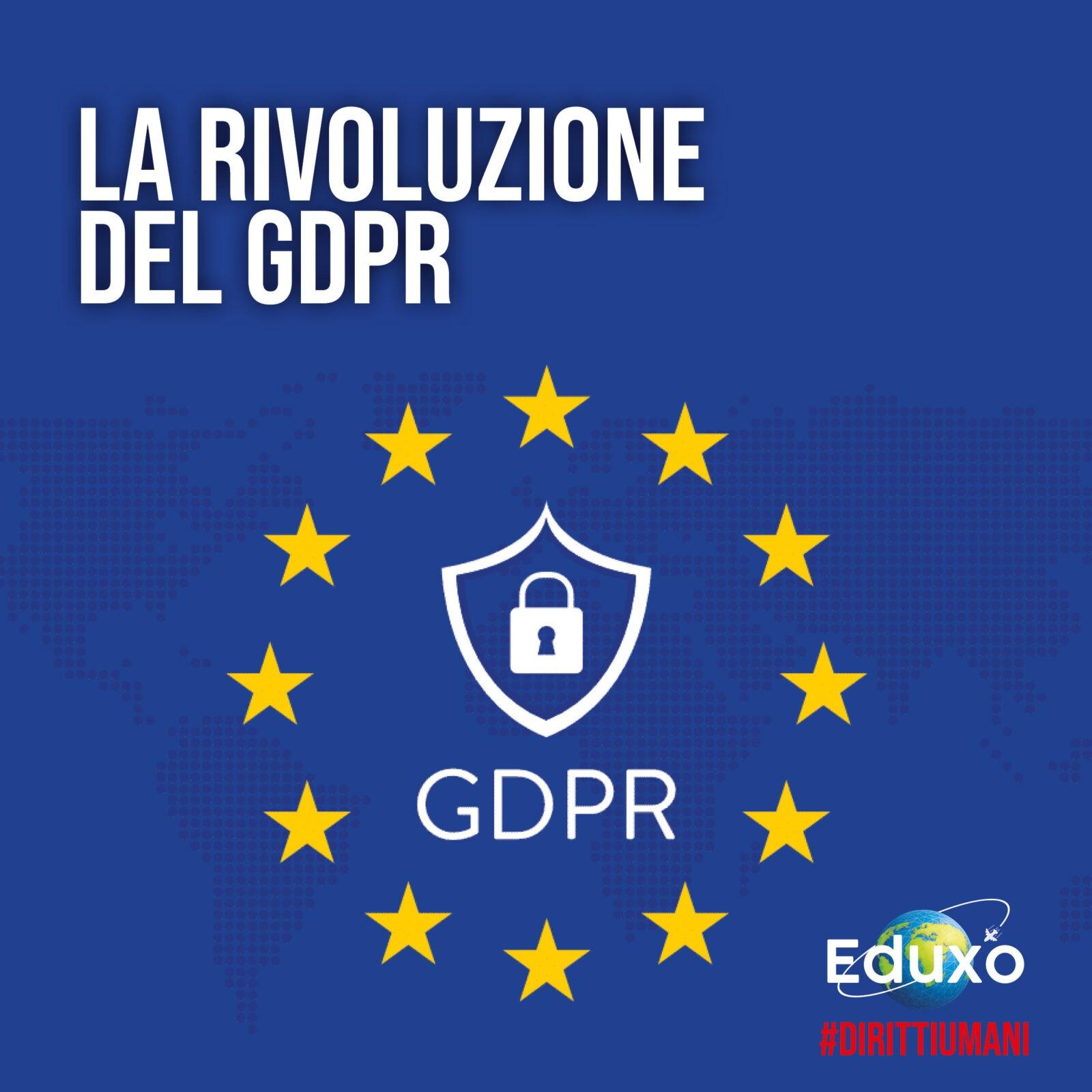 La rivoluzione del GDPR