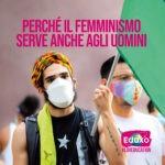 Read more about the article Perchè il femminismo serve anche agli uomini