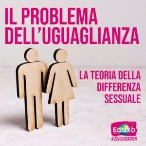 Read more about the article Il problema dell'uguaglianza: la teoria della differenza sessuale