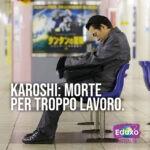 Read more about the article Karoshi, morte per troppo lavoro
