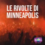 Read more about the article Le rivolte di Minneapolis dopo l'uccisione di George Floyd