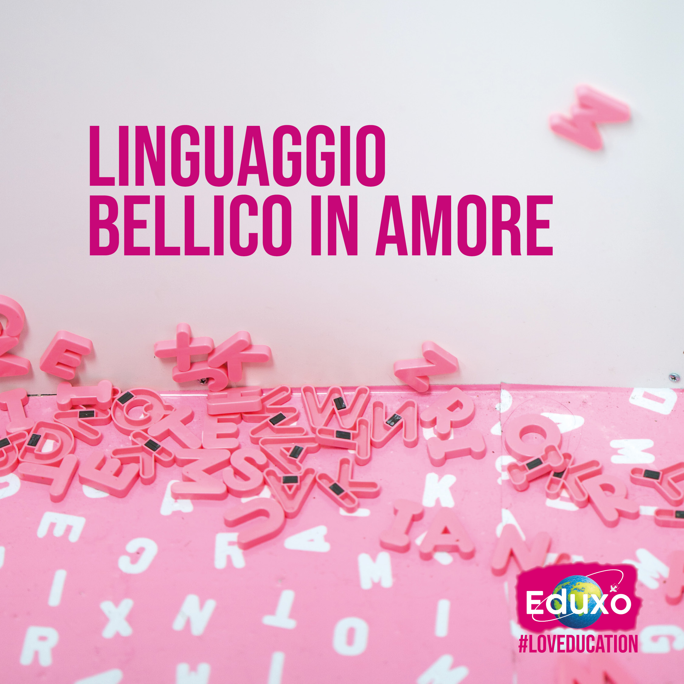 You are currently viewing Linguaggio bellico in amore