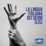 Read more about the article La lingua italiana dei segni