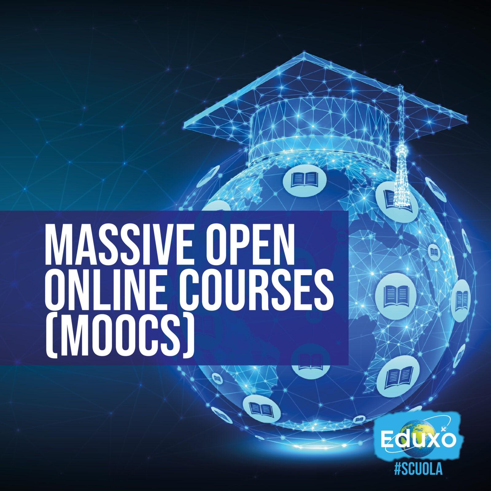 MOOCs: Massive Online Open Courses