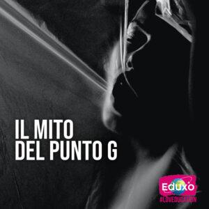 Read more about the article Il mito del punto G