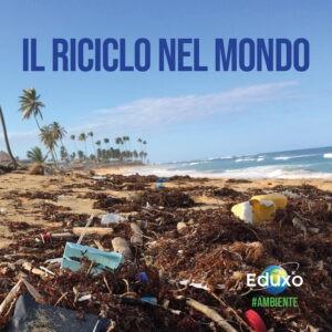 Read more about the article Il riciclo in Italia, in Europa e nel mondo