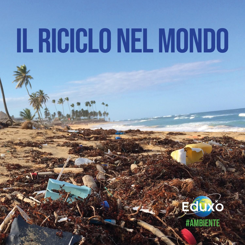 You are currently viewing Il riciclo in Italia, in Europa e nel mondo