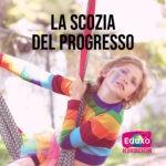 Read more about the article La Scozia del progresso