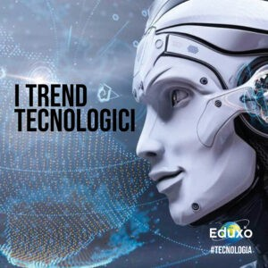 Read more about the article I trend tecnologici