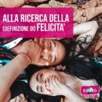 Read more about the article Alla ricerca della (definizione di) felicità