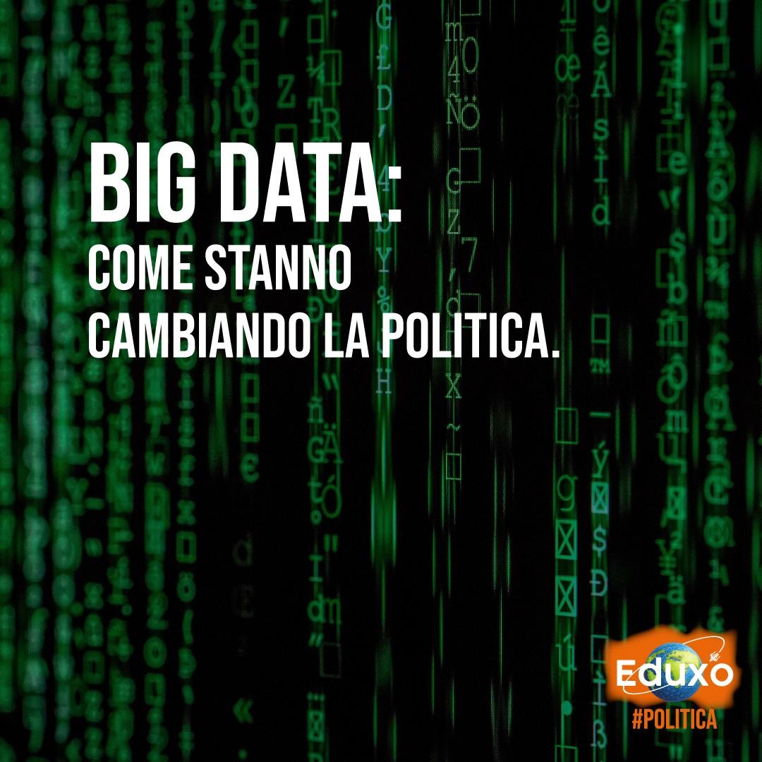Big Data: come stanno cambiando la politica