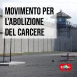 Read more about the article Movimento per l'abolizione del carcere