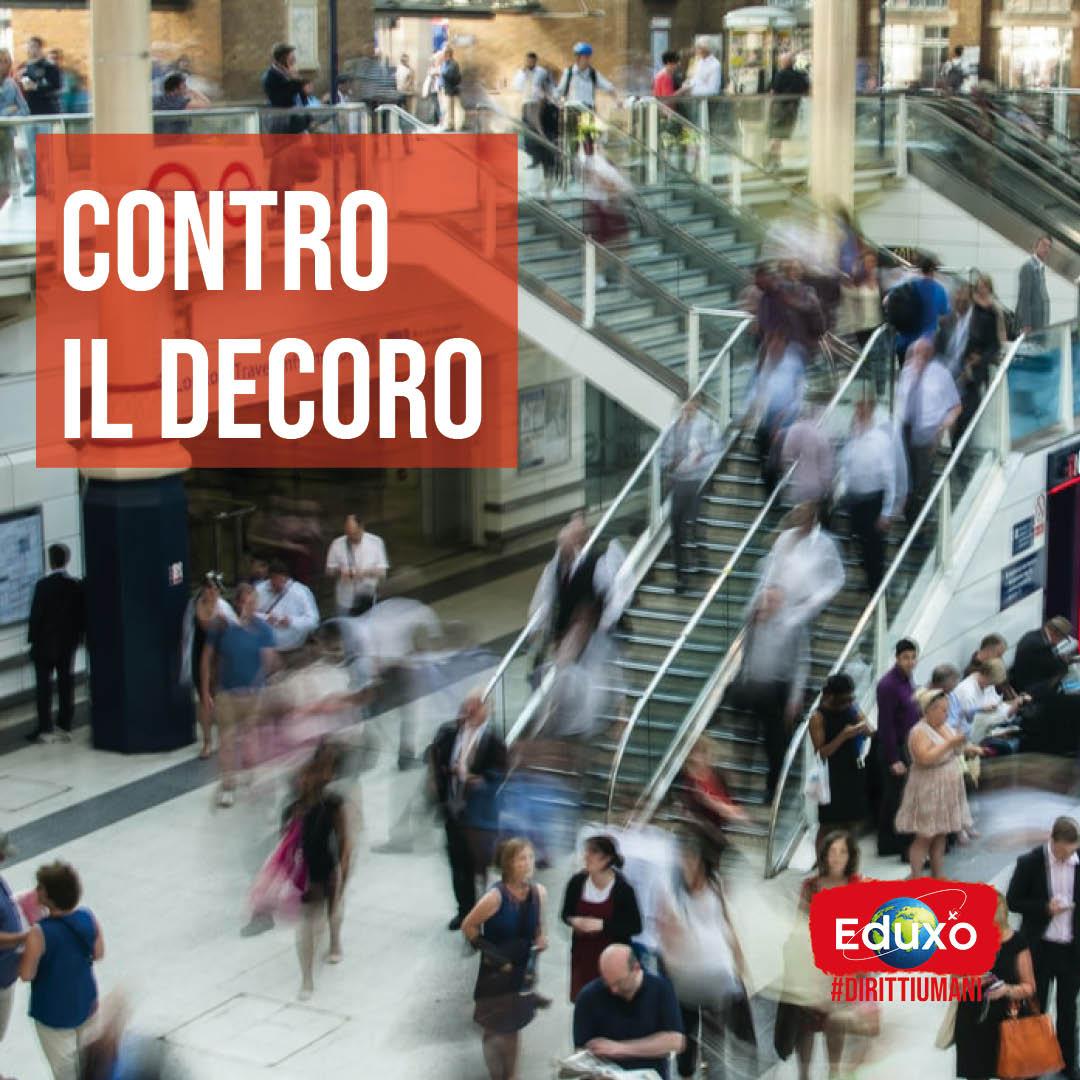 You are currently viewing Contro il decoro