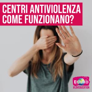 I centri antiviolenza: come funzionano?