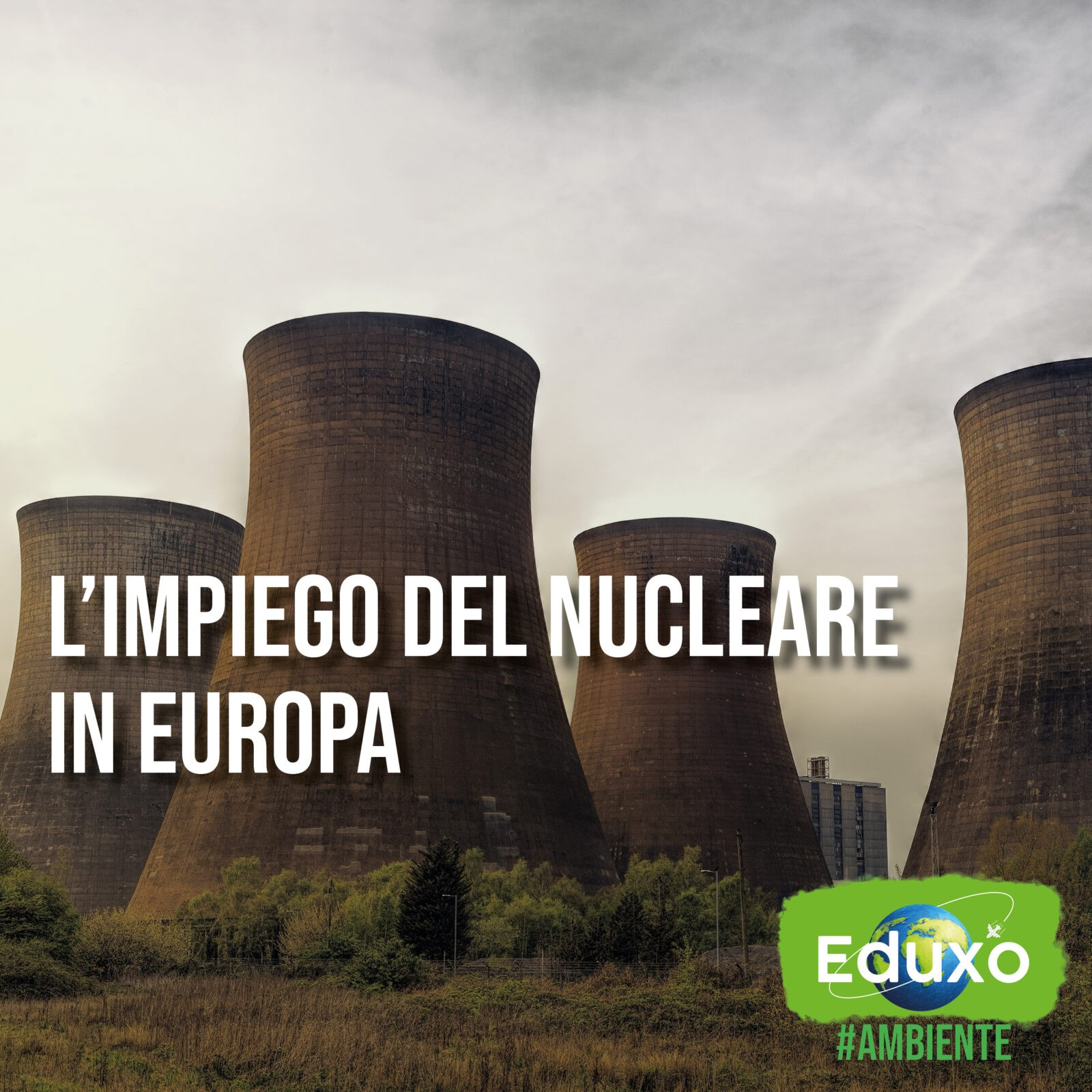 You are currently viewing L'impiego del nucleare in Europa