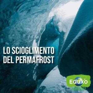 Read more about the article Lo scioglimento del permafrost