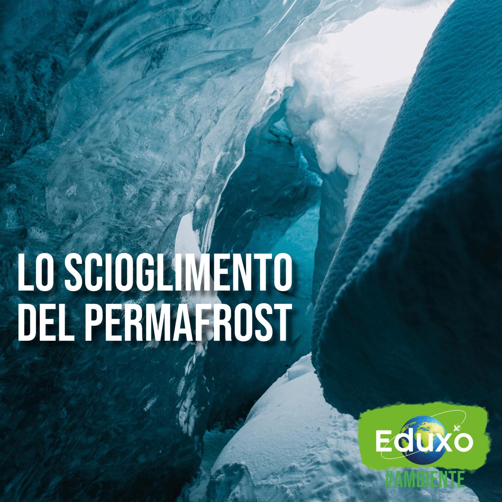 You are currently viewing Lo scioglimento del permafrost