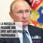 Read more about the article La Russia fa passare uno spot anti-gay per propaganda