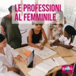 Read more about the article Le professioni al femminile