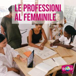 Le professioni al femminile