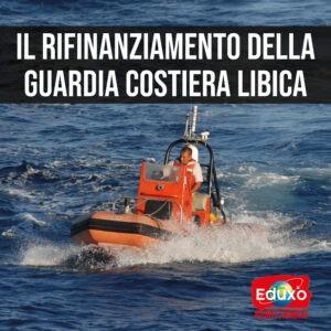 Read more about the article Il rifinanziamento della Guardia Costiera Libica