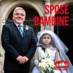 Read more about the article Spose bambine, i matrimoni precoci