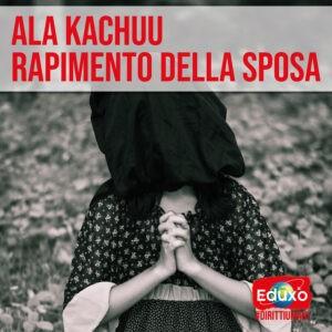 Read more about the article Ala Kachuu – il rapimento delle spose