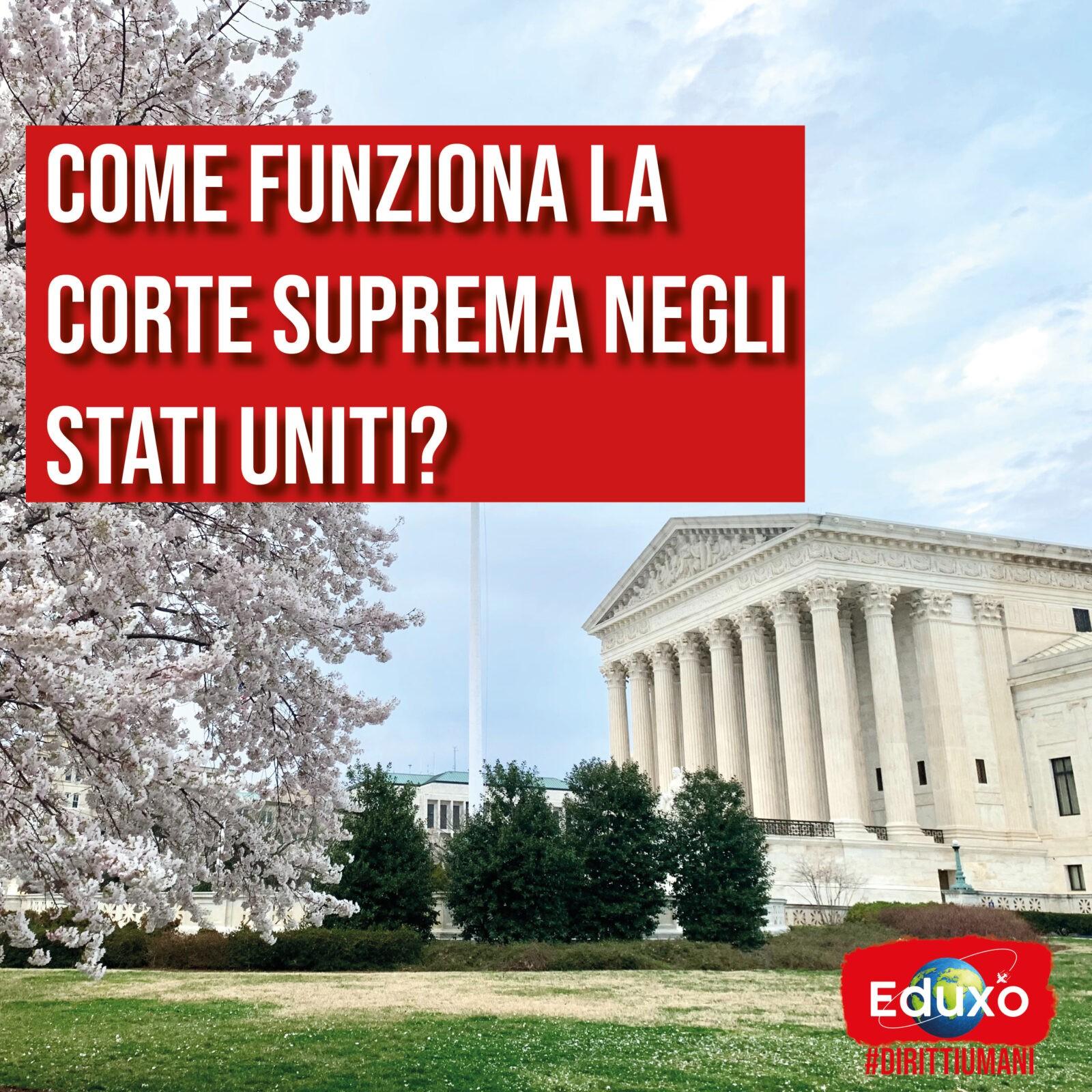 You are currently viewing Come funziona la Corte Suprema degli USA?