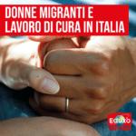 Il lavoro di cura delle donne migranti