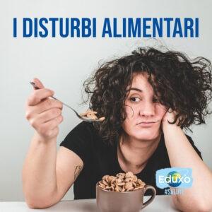 Read more about the article I disturbi alimentari