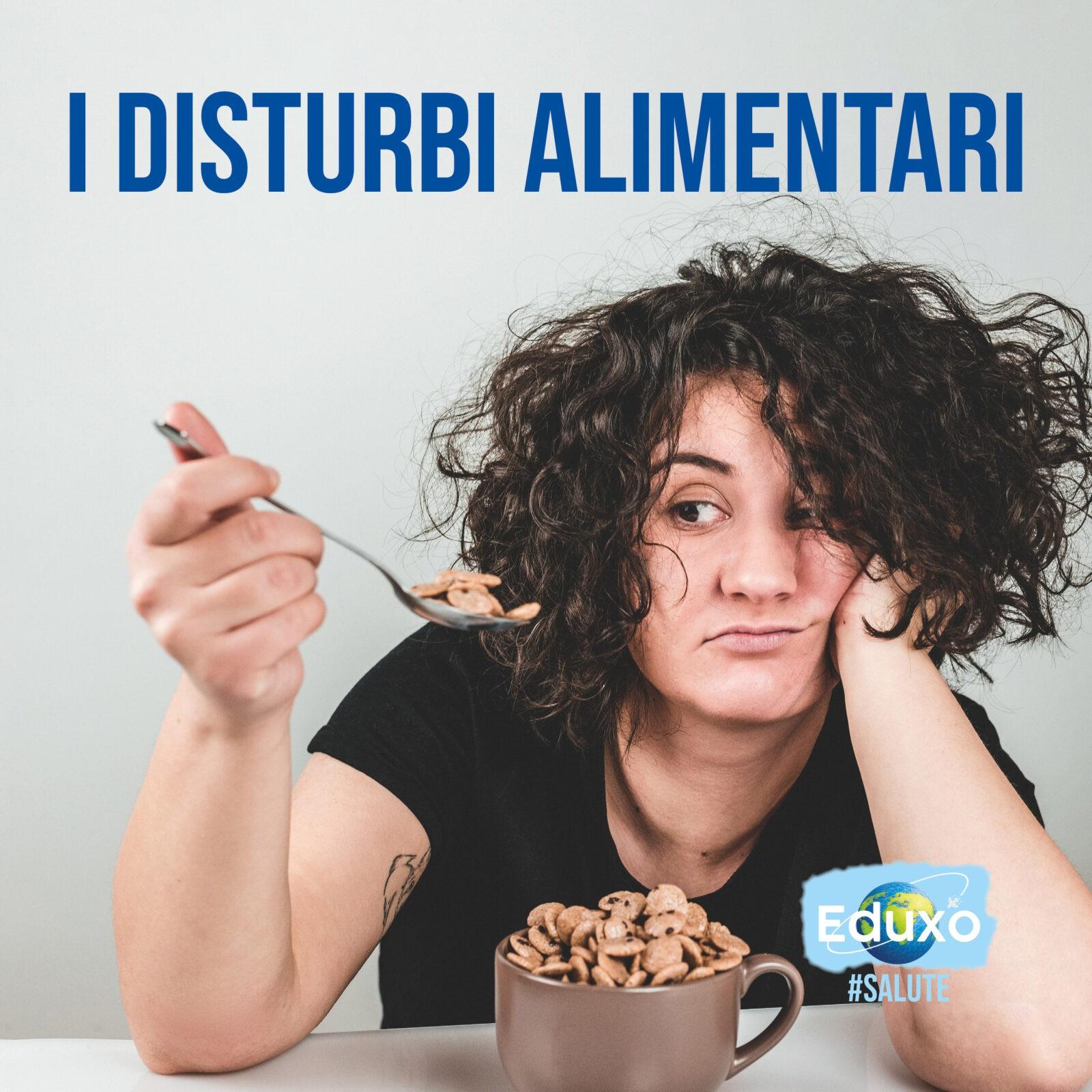 I disturbi alimentari
