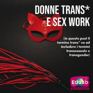 Read more about the article Donne trans* e sex work