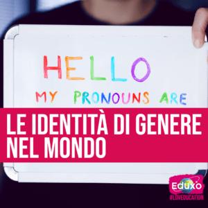 Read more about the article Le identità di genere nel mondo