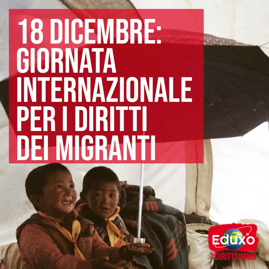 You are currently viewing 18 DICEMBRE: GIORNATA INTERNAZIONALE PER I DIRITTI DEI MIGRANTI
