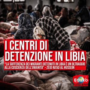 Read more about the article Centri di detenzione in Libia