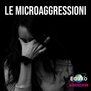 Read more about the article Le microaggressioni