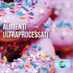 Read more about the article Alimenti ultraprocessati