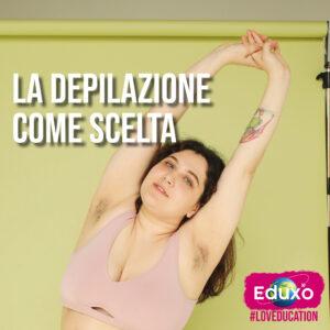 Read more about the article La depilazione come scelta