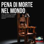 Read more about the article Pena di morte nel mondo
